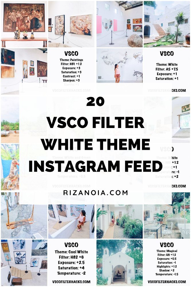 20 VSCO Cam Filter Settings to Achieve White Theme Instagram Feed